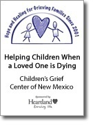 Helping Children When a Loved One is Dying